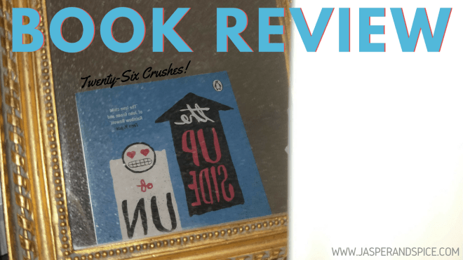 the upside of unrequited book review 2018 header - The Upside of Unrequited by Becky Albertalli | Semi-Spoiler Book Review