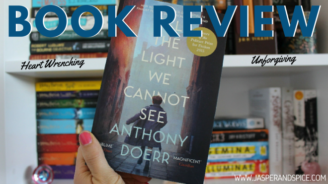 all the light we cannot see book review 2018 header - All the Light We Cannot See by Anthony Doerr | Spoiler-ish Book Review