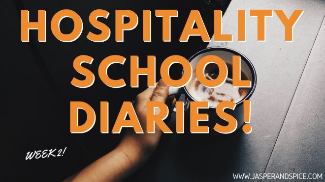 hospitality school diaries week 2 2019 header - Hospitality Course Week 2