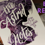 The Astrid notes book review 2019 Header - TheYAPage Writer's Meet #7