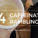 Caffeinated Ramblings 2019 Blog Header Storytime Wednesday - Darkdawn Melbourne Book Launch!