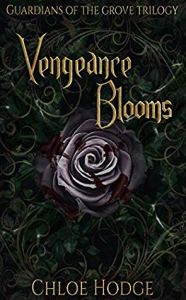 Vengeance Blooms by Chloe Hodge book cover 186x300 - The Last TBR For 2019!