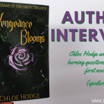 Vengeance Blooms Author Chloe Hodge Answers My Burning Questions About Her First Novel SPOILERS - March TBR, because I finished my Jan TBR!
