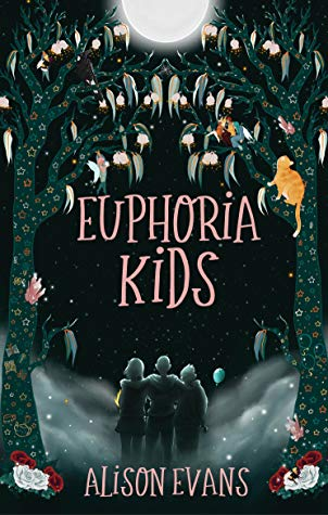 Euphoria Kids by Alison Evans Book Cover - Books Recs For When Your TBR Is Looking Thicc.