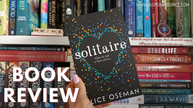 Solitaire by Alice Oseman Book Review Spoiler Free 2020 Header - Solitaire by Alice Oseman | Spoiler-Free Book Review