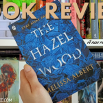 The Hazel Wood Book Review by Melissa Albert 2020 Header - Books Left To Read In August!