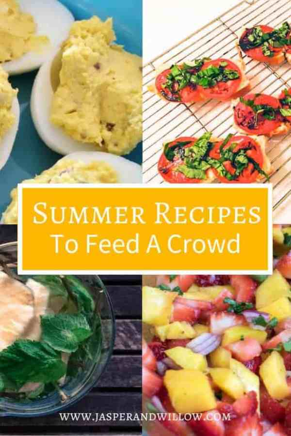 Easy Summer Recipes To Feed A Crowd