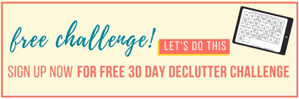 Learn how to declutter your mind with 30 day declutter challenge.