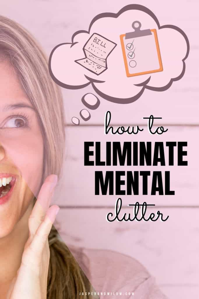 how to eliminate mental clutter