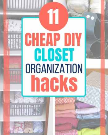 11 cheap diy closet organization hacks