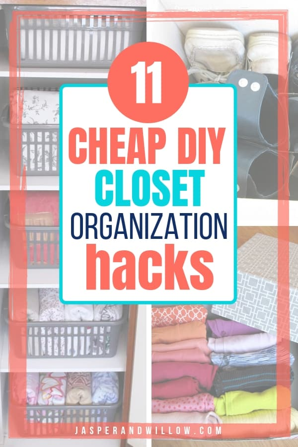 cheap diy closet organization hacks