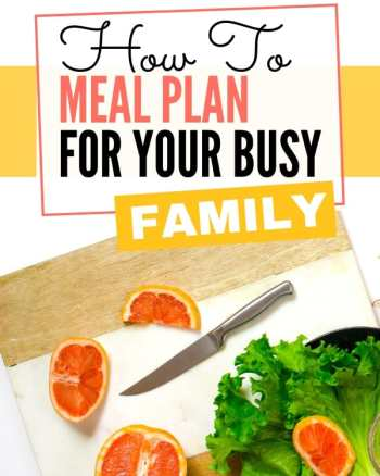 how to meal plan for your busy family