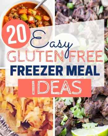 20 gluten free freezer meal ideas