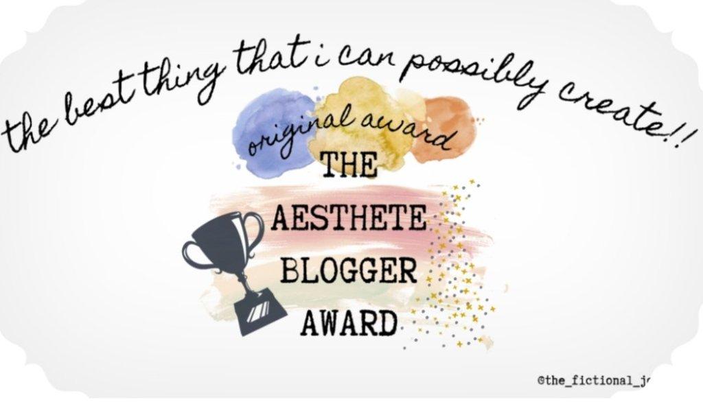 The Aesthete Blogger Award