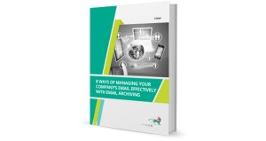 8 Ways of Managing Your Company's Email Effectively with Email Archiving cover