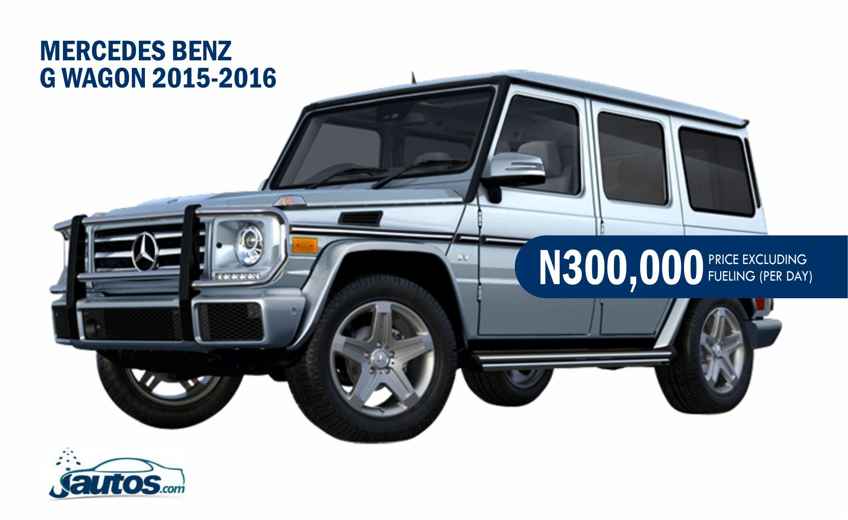 MERCEDES BENZ G WAGON 2015-2016- N300,000 (AMOUNT PER DAY WITHOUT FUELING)
