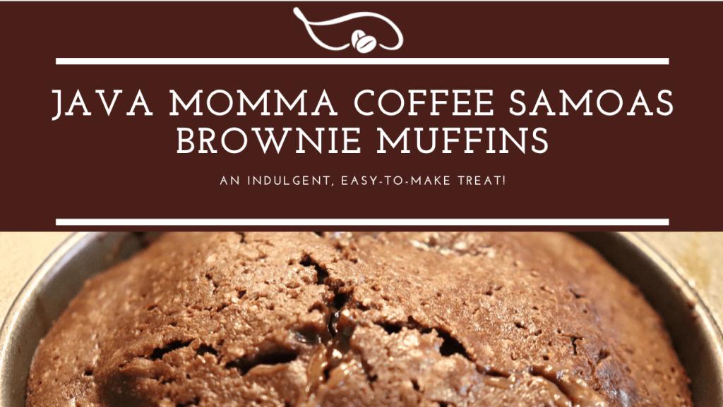coffee and samoa cookie brownie muffins