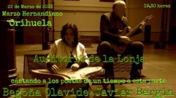 Javier Bergia & Begoña Olavide  cantan a los poetas en Orihuela.