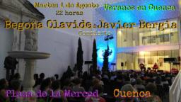 Veranos en Cuenca con Javier Bergia & Begoña Olavide en Concierto