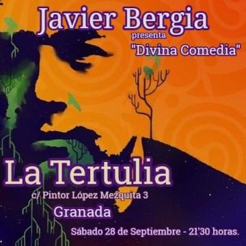 """Javier Bergia  """" Divina Comedia"""" La Tertulia –  Granada"""