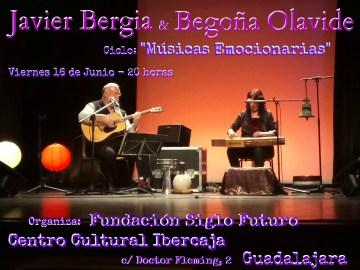 """Javier Bergia & Begoña Olavide """"  Ciclo: """"Músicas Imaginarias"""" –  Fundación Siglo Futuro – Guadalajara."""