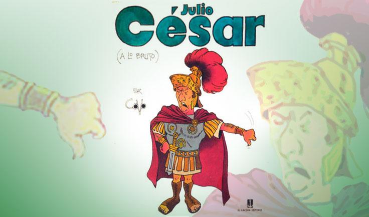 Julio César (A lo bruto)
