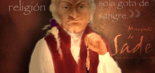 marqués de sade, que dio nombre al sadismo como perversión sexual