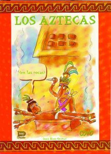 Los Aztecas (en las rocas)
