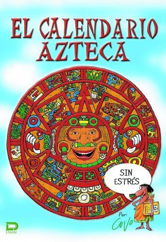 Calendario Azteca  (sin estrés)