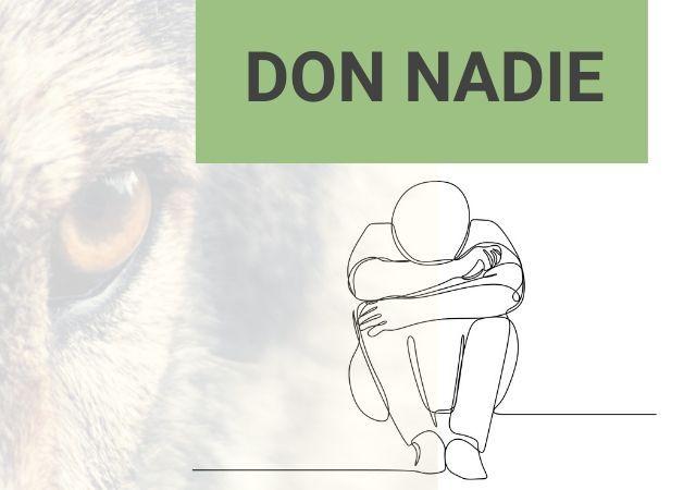 don nadie: lobo al acecho