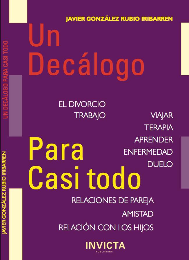 UN DECÁLOGO PARA CASI TODO