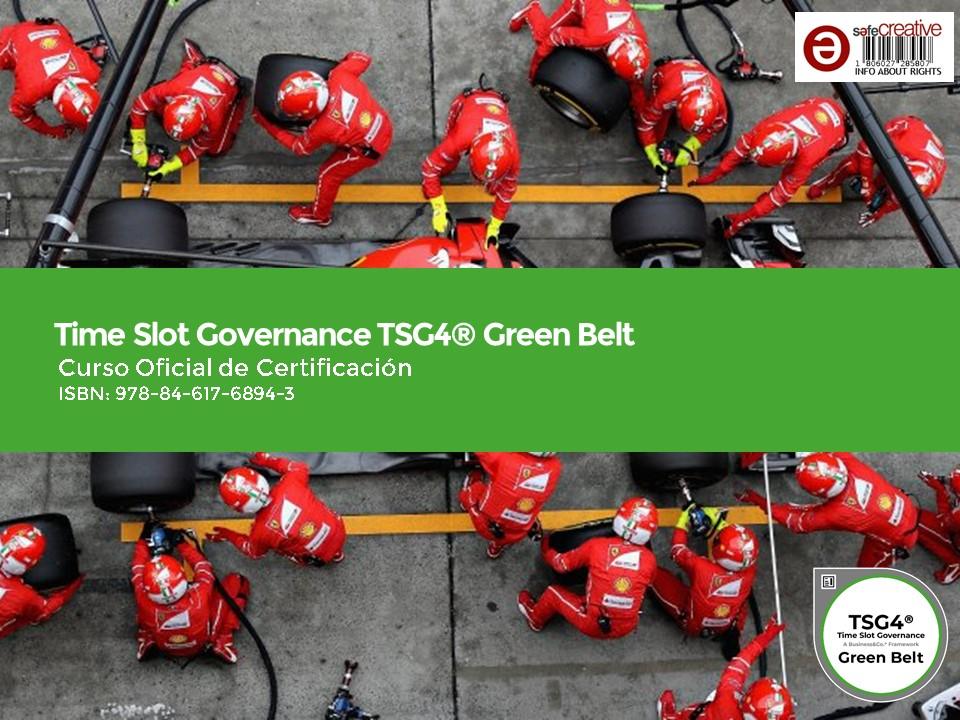 Curso Oficial de Certificación Time Slot Governance TSG4® Green Belt