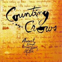 """""""August and Everything After"""" de los Counting Crows"""
