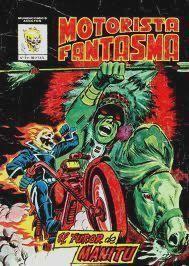 """Comic de El Motorista Fantasma titulado """"El Furor de Manitú"""""""