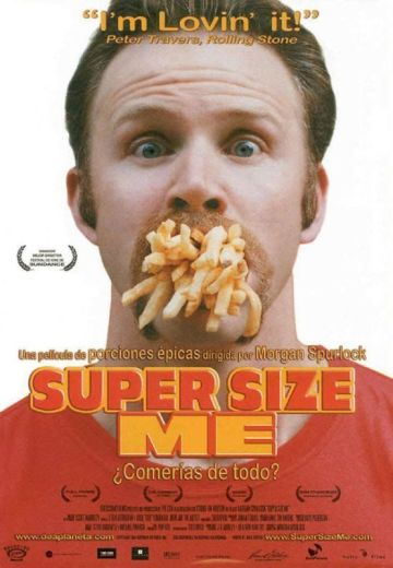 "¿Qué pensará Peter Travers de este negocio?. Cartel de ""Supersize Me"""