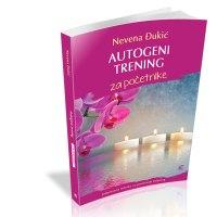 Autogeni trening za početnike - Nevena Đukić - Javor izdavastvo