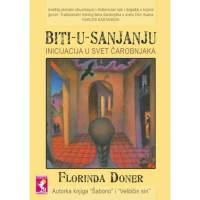 Biti u sanjanju - Florinda Doner - Javor izdavastvo