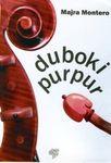 Duboki purpur - Majra Montero - Javor izdavastvo - Za svakoga po nesto