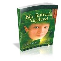 Na festivalu Vajldvud - Džilijen Samers - Javor izdavastvo