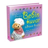 Bebin kuvar zdrave hrane - Slađana Perišić - Javor izdavastvo