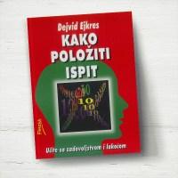 Kako položiti ispit - Dejvid Ejkres - Javor izdavastvo