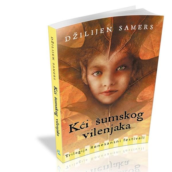 Kći šumskog vilenjaka - Džilijen Samers - Javor izdavastvo