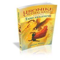 Hronike crvenog kralja tajno kraljevstvo - Knjiga 1 - Dženi Nimo