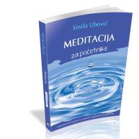 Meditacija za početnike - Siniša Ubović - Javor izdavastvo