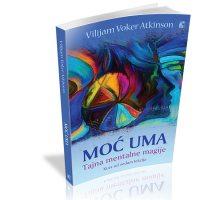 Moć uma tajna mentalne magije - Vilijam Voker Etkinson