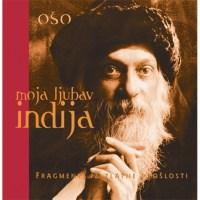 Moja ljubav Indija - Osho - Javor izdavastvo - Za svakoga po nesto
