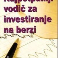 Najpotpuniji vodič za investiranje na berzi - Džejson Keli