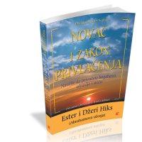 Novac i zakon privlačenja - Džeri Hiks, Ester Hiks - Javor izdavastvo