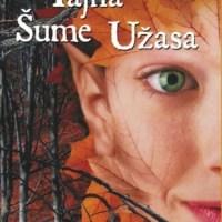 Tajna Šume užasa - Trilogija Renesansni festivali 3 - Džilijan Samers