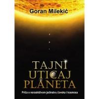 Tajni uticaj planeta - Goran Milekić - Javor izdavastvo
